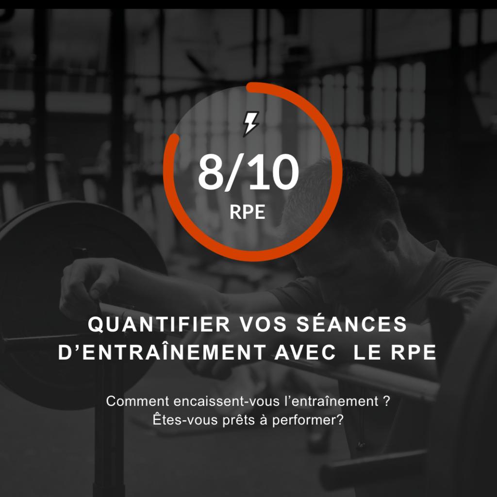 Quantifier l'entraînement avec l'échelle d'effort perçu RPE