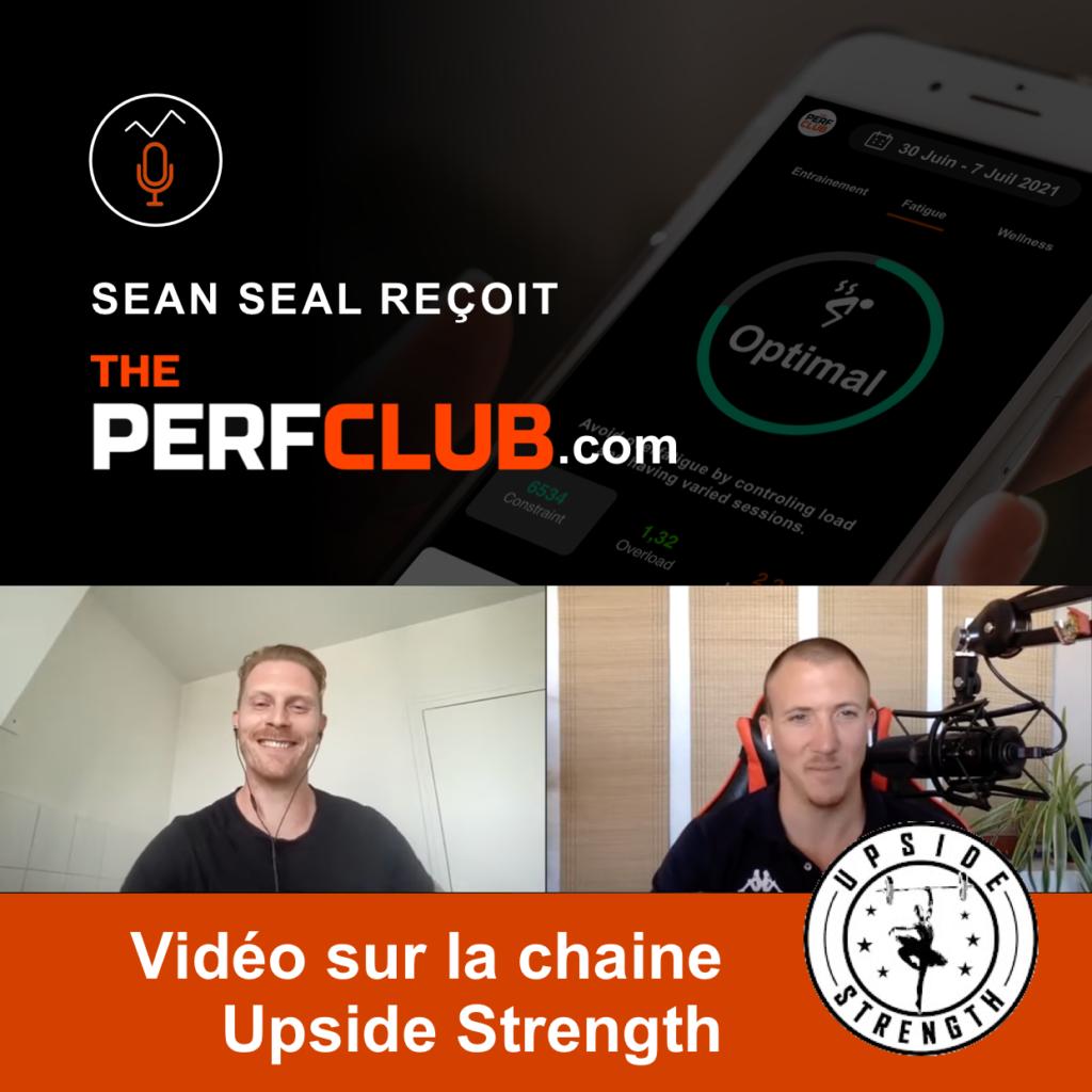 Upside Strenght - Sean Seal revue theperfclub